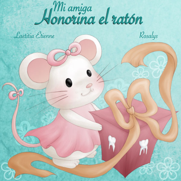 Mi amiga Honorina el ratón - Spanish edition - cover
