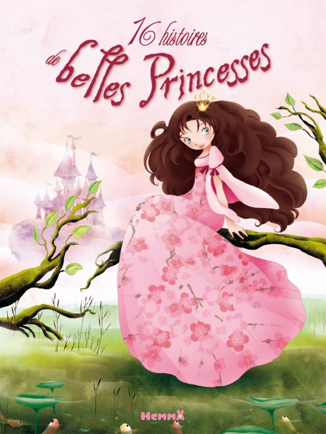 2011 : Anthology of fairy tales 16 histoires de belles princesses (Hemma editions, Belgium)