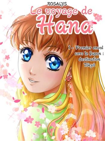Le voyage de Hana, tome 1 (Univers partagés éditions, 2017) FR