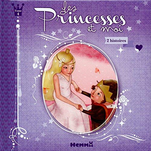 Les princesses et moi T4 (éditions Hemma, 2016) FR