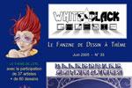 2005-2004 : Fanzine of illustrations White & black galerie (MyriaM)