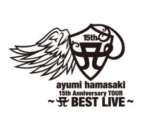 ayumi hamasaki 15th Anniversary TOUR 〜BEST LIVE〜